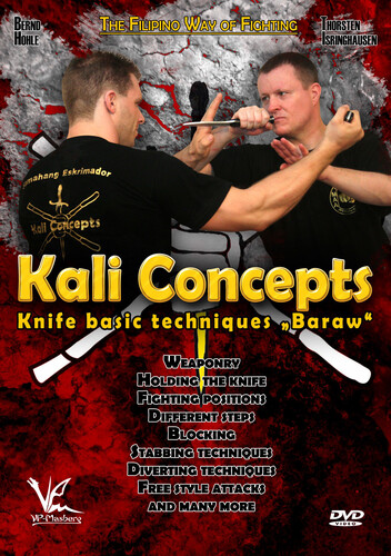 Kali Concepts: Baraw - Knife Basic Techniques