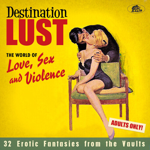 Destination Lust Songs Of Love, Sex / Various - Destination Lust: Songs Of Love, Sex / Various