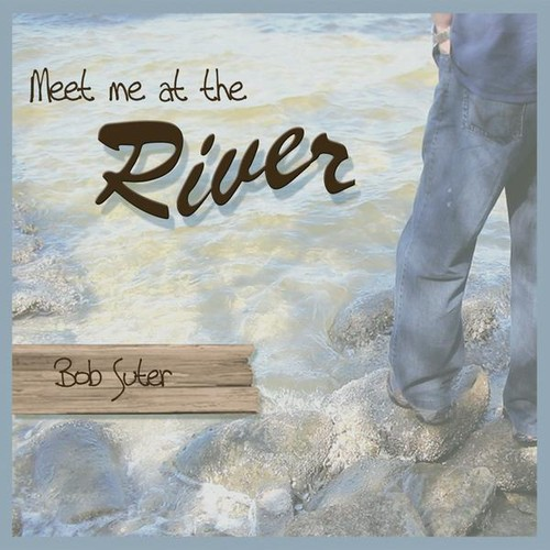 Meet Me at the River
