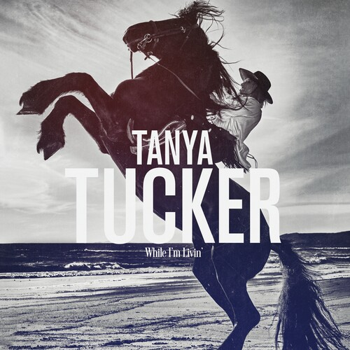 Tanya Tucker - While I'm Livin' [LP]