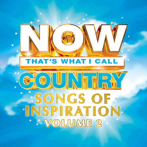Now Country: Songs Of Inspiration Volume 2 (Various Artists)