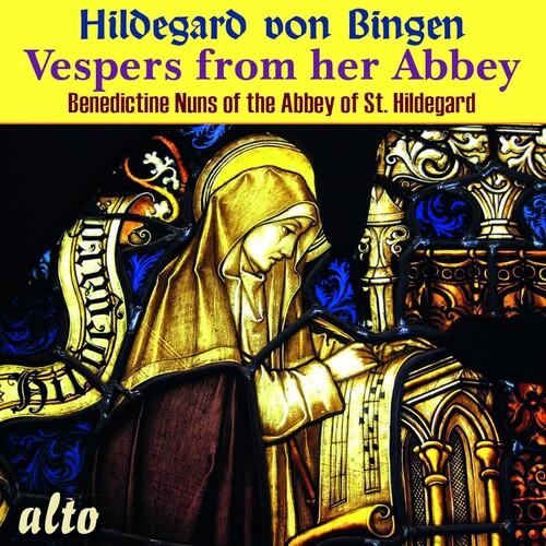 Hildegard Von Bingen Vespers From Her Abbey