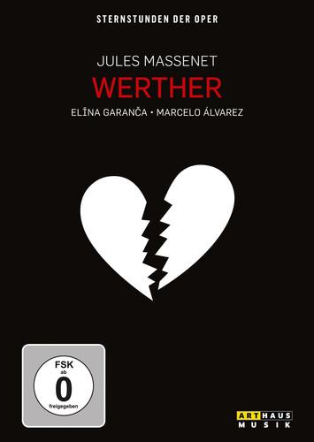 Werther: Sternstunden Der Oper