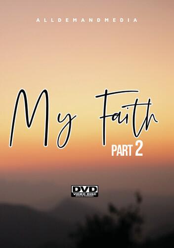 My Faith 2