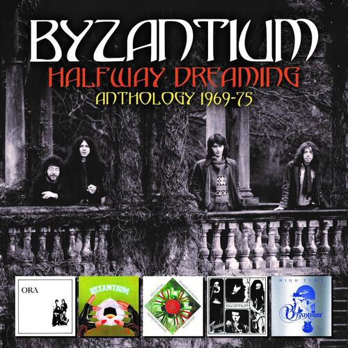 Byzantium - Halfway Dreaming: Anthology 1969-1975 (Box) (Uk)