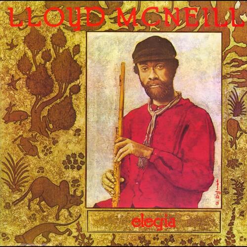Lloyd McNeill - Soul Jazz Records Presents Lloyd Mcneill: Elegia