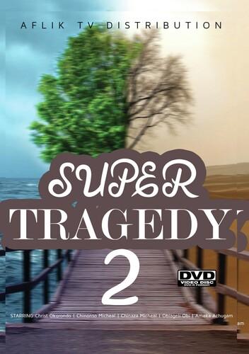 Super Tragedy 2