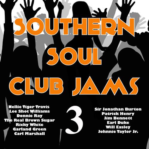 Various Artists - Southern Soul Club Jams 3 (Various Artists)