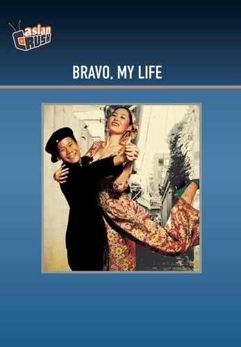 Bravo My Life