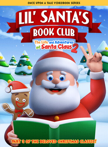 Lil' Santa's Book Club: The Life And Adventures Of Santa Claus Part 2