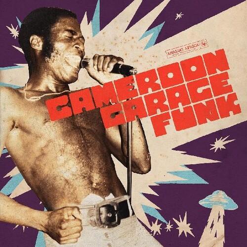 Cameroon Garage Funk (Various Artists)