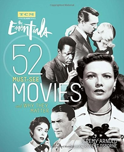 TCM: 52 MUST-SEE MOVIES AND WHY THEY MATTER