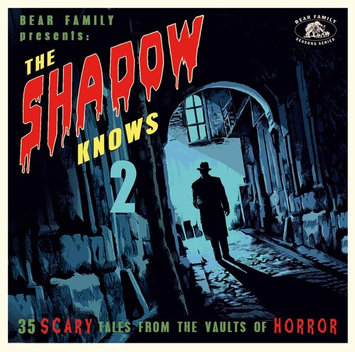 Shadow Knows Vol. 2: 35 Scary Tales From The Vaults Of Horror (VariousArtists)