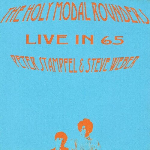 Holy Modal Rounders - Live In 65