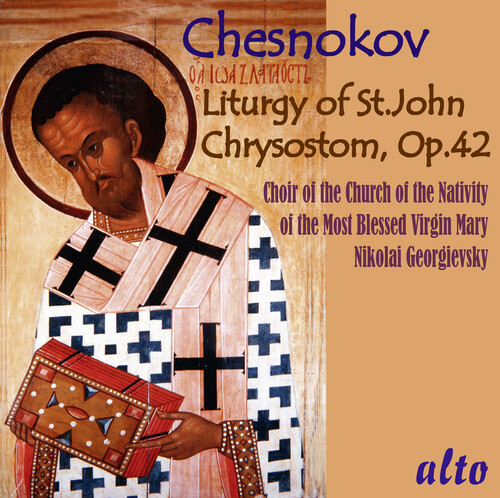 Chesnokov: Liturgy of St.John Chrysostom Op.42