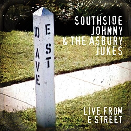 Southside Johnny & The Asbury Jukes - Live from E Street