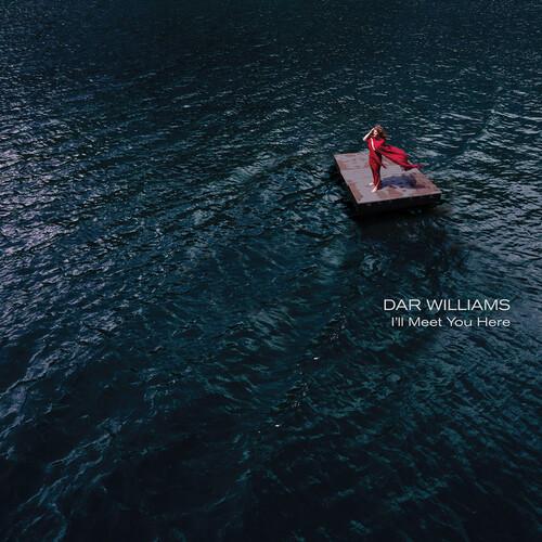 Dar Williams - I'll Meet You Here