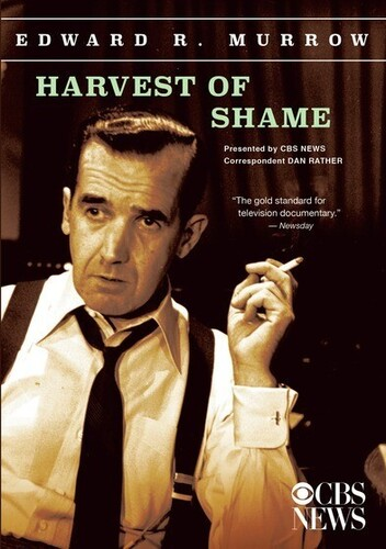 Edward R. Murrow Collection: Harvest Of Shame