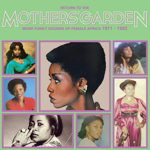 Return To The Mothers' Garden (More Funky Sounds Of Female Africa 1971