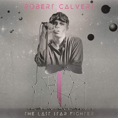 Robert Calvert - Last Starfighter [Colored Vinyl] (Gate)