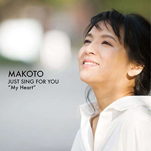 Just Sing For You Vol 1: My Heart [Import]