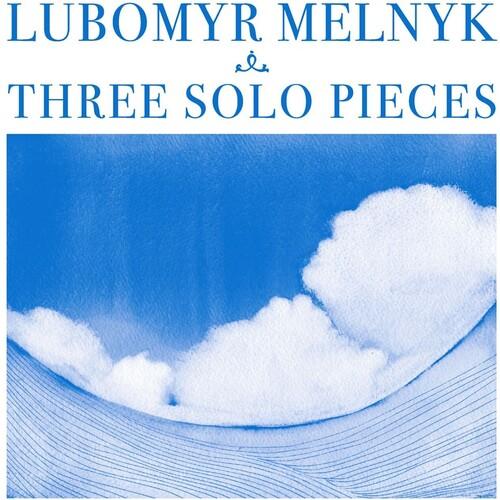 Lubomyr Melnyk - THREE SOLO PIECES
