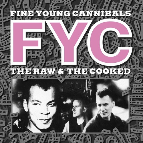 Fine Young Cannibals - Raw & Cooked [Remastered]