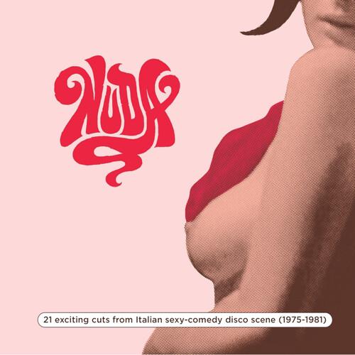 NUDA: 21 exciting cuts from Italian sexy-comedy disco scene (75 - 81)