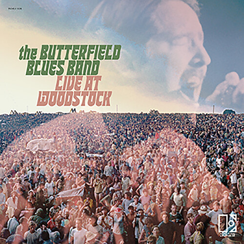 Butterfield Blues Band - The Butterfield Blues Band Live At Woodstock