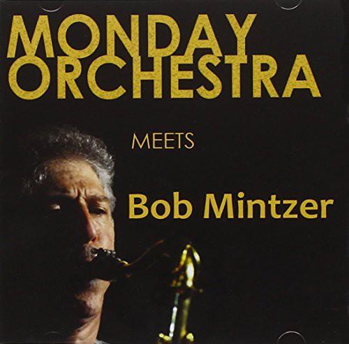 Meets Bob Mintzer [Import]
