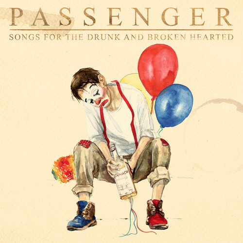 Passenger - Songs For The Drunk And Broken Hearted [LP]