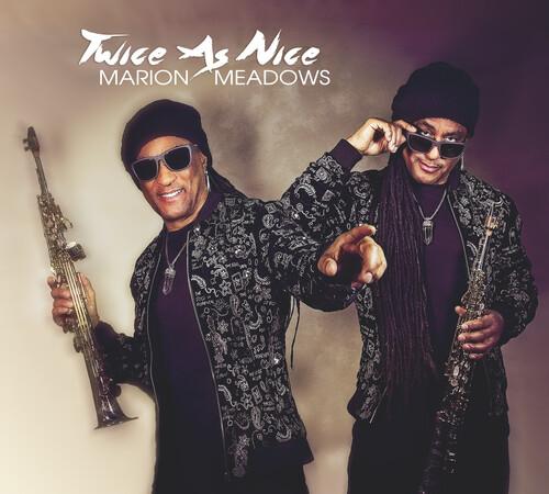 Marion Meadows - Twice As Nice