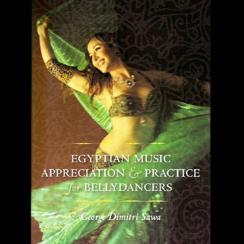 Egyptian Music & Practice for Bellydancers