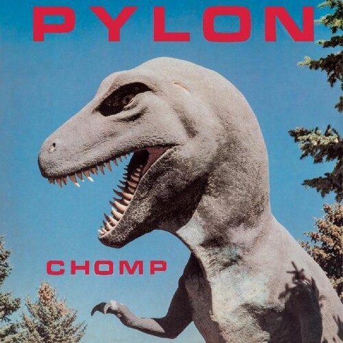 Pylon - Chomp [LP]