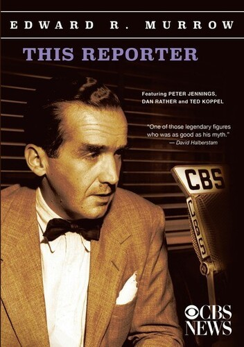 Edward R. Morrow Collection: This Reporter