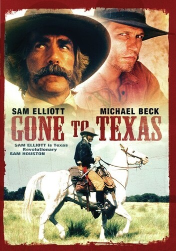 Gone to Texas (aka Houston: The Legend of Texas)