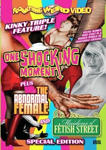One Shocking Moment /  The Abnormal Femal /  Maidens of Fetish Street