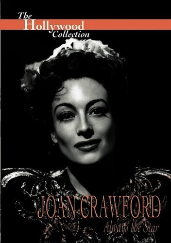 The Hollywood Collection: Joan Crawford - Always the Star