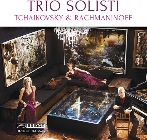 Trio Solisti plays Tchaikovsky & Rachmaninoff