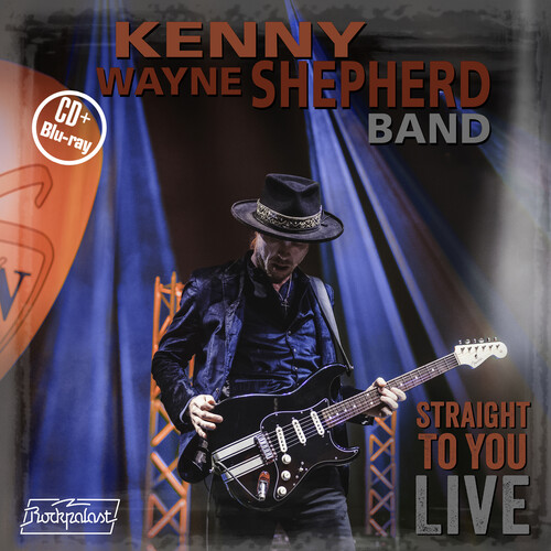 Kenny Wayne Shepherd - Straight To You: Live [Deluxe CD/Blu-ray]