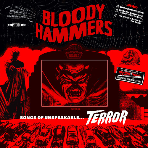 Bloody Hammers - Songs Of Unspeakable Terror