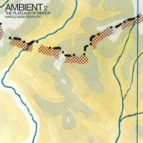 Ambient 2 /  the Plateaux of Mirror [Import]