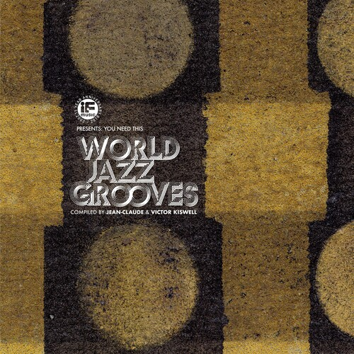 If Music Presents: You Need This - World Jazz
