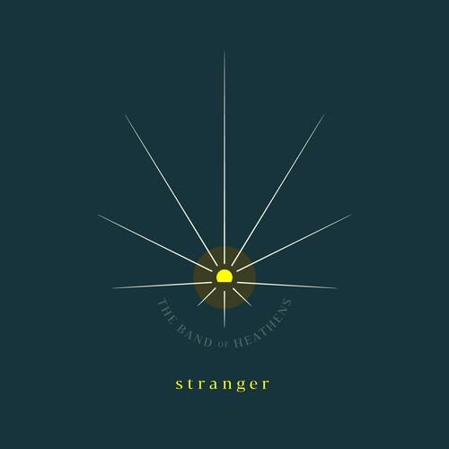The Band of Heathens - Stranger [LP]