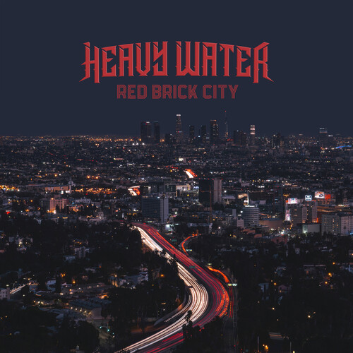 Heavy Water - Red Brick City