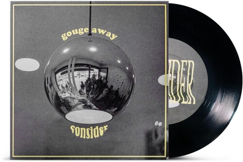 Gouge Away - Consider / Wave Of Mutilation [Indie Exclusive Limited Edition Vinyl Single]