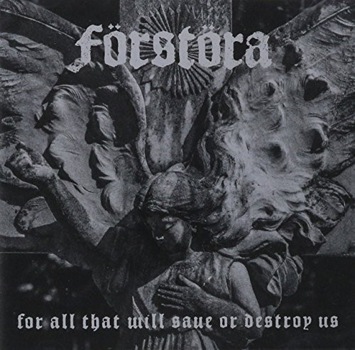 For All That Will Save or Destroy Us [Import]
