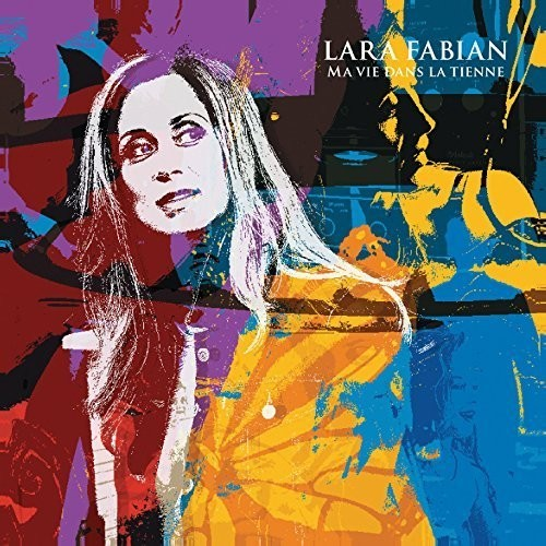 Ma Vie Dans la Tienne: Deluxe Edition [Import]