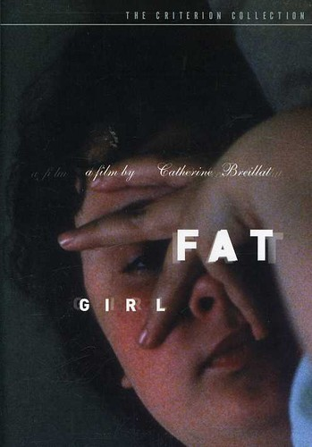 Fat Girl (Criterion Collection)
