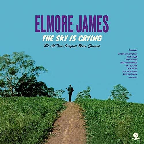 Elmore James - Sky Is Crying: 20 All-Time Original Blues Classics [Limited Edition180-Gram Vinyl]
